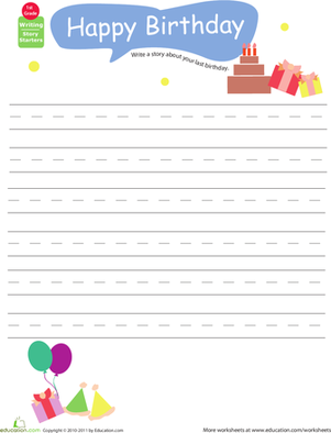 First Grade Holidays & Seasons Worksheets: Story Starters: Write about Your Last Birthday
