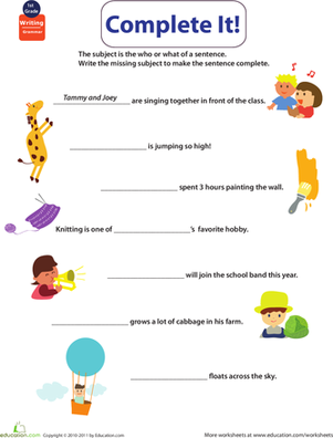 First Grade Reading & Writing Worksheets: Get into Grammar: Insert Subjects