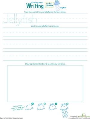 "Kindergarten Reading & Writing Worksheets: Jump Into Writing: Write a ""Jellyfish"" Sentence"