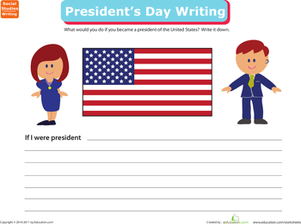 Second Grade Holidays & Seasons Worksheets: Write a Paragraph: If I Were President