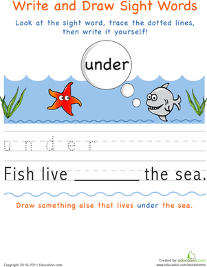 Kindergarten Reading & Writing Worksheets: Write and Draw Sight Words: Under