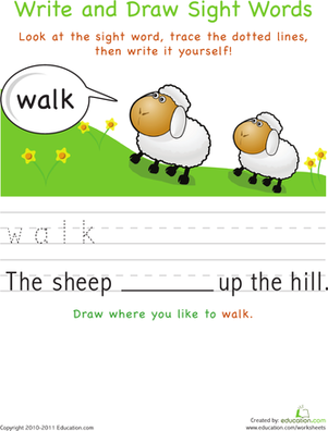 Kindergarten Reading & Writing Worksheets: Write and Draw Sight Words: Walk