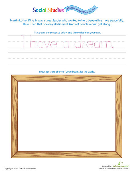 Kindergarten Reading & Writing Worksheets: Most Inspirational People: MLK, Jr. and His Dream