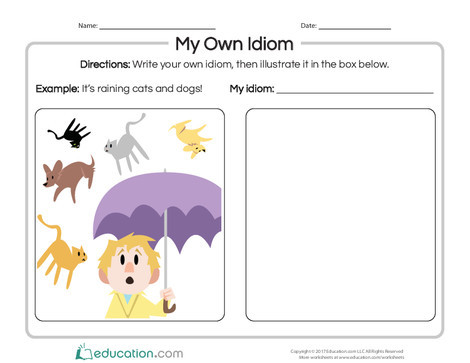 Second Grade Reading & Writing Worksheets: My Own Idiom