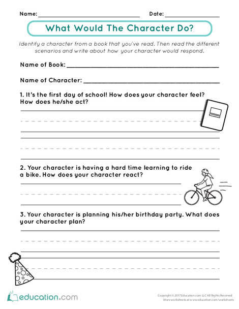 First Grade Reading & Writing Worksheets: What Would the Character Do?
