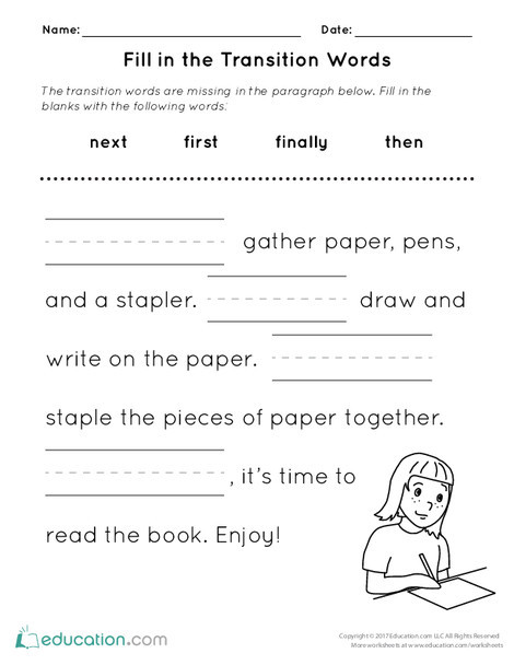 First Grade Reading & Writing Worksheets: Fill in the Transition Words