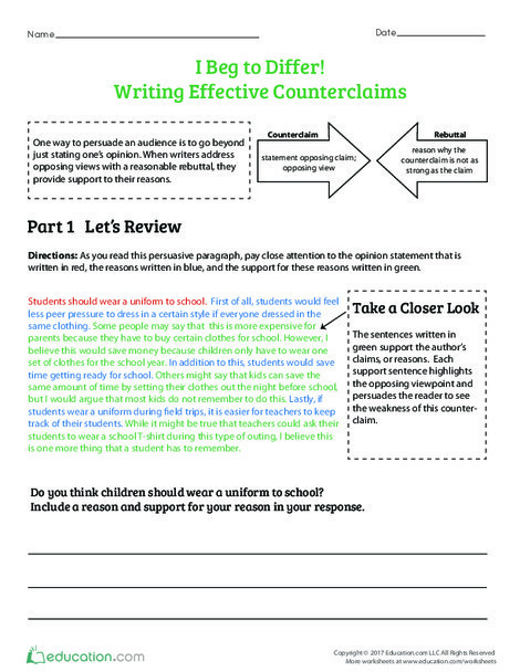 Fourth Grade Reading & Writing Worksheets: I Beg to Differ! Writing Effective Counterclaims