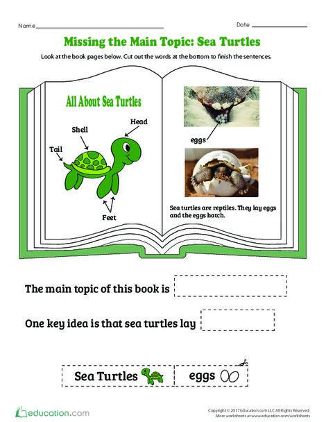 Kindergarten Reading & Writing Worksheets: Missing the Main Topic: Sea Turtles