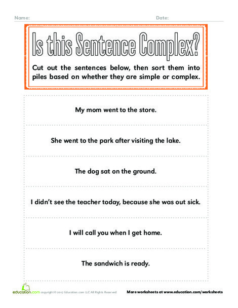 Second Grade Reading & Writing Worksheets: Is this Sentence Complex?