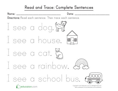 Kindergarten Reading & Writing Worksheets: Read and Trace: Complete Sentences