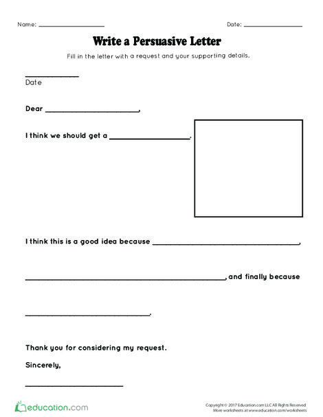 Kindergarten Reading & Writing Worksheets: Write a Persuasive Letter