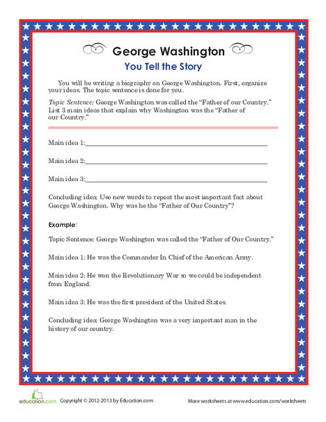 Second Grade Holidays Worksheets: George Washington: You Tell the Story