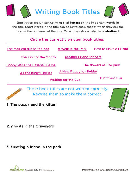 First Grade Reading & Writing Worksheets: Writing Book Titles