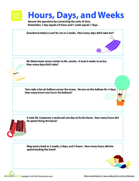 Third Grade Math Worksheets: From Time to Time: Converting to Hours, Days, and Weeks