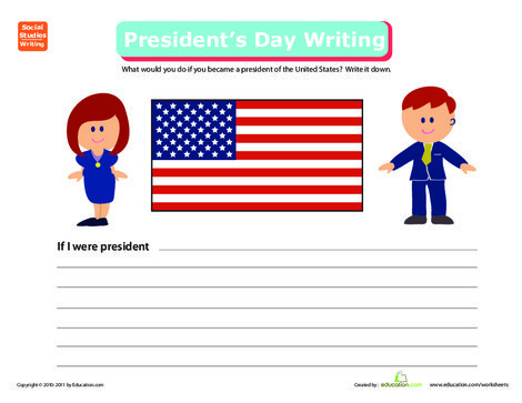 Second Grade Reading & Writing Worksheets: Write a Paragraph: If I Were President