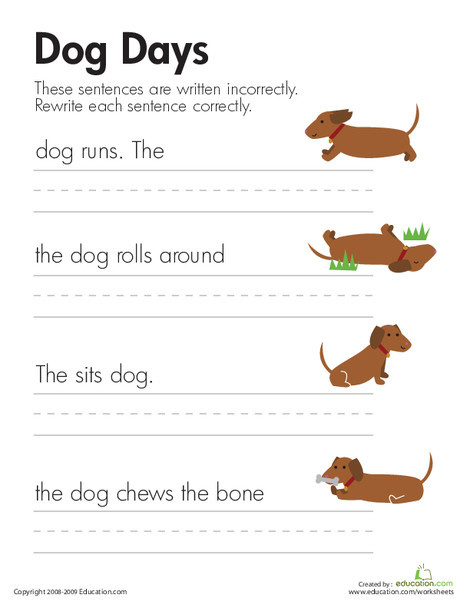 First Grade Reading & Writing Worksheets: Fix the Sentences: Dog Days