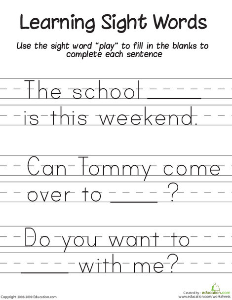"""Kindergarten Reading & Writing Worksheets: Learning Sight Words: """"Play"""""""